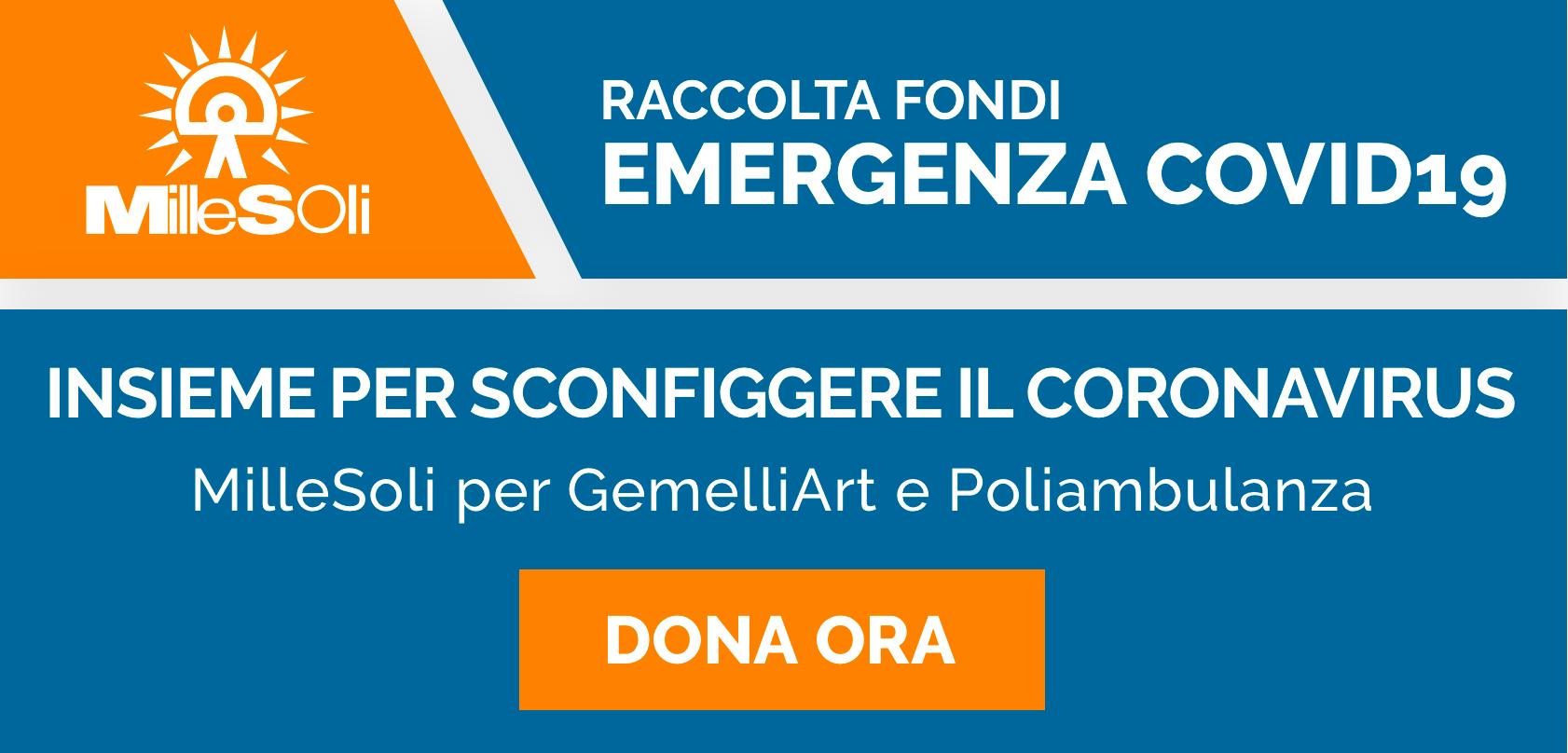 Raccolta Fondi Emergenza COVID19 MilleSoli per GemelliArt e Poliambulanza